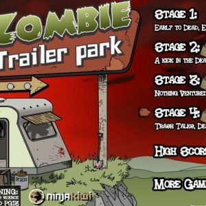 How to beat Zombie Trailer Park all stage's